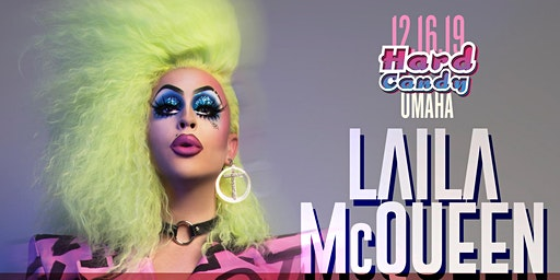 Hard Candy Omaha with Laila McQueen