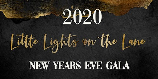2020 Little Lights on the Lane New Years Eve Gala