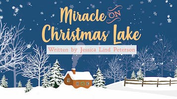"""Miracle on Christmas Lake"""