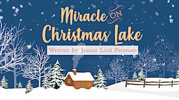 """""""Miracle on Christmas Lake"""""""