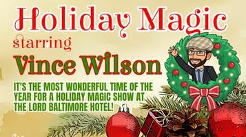 Holiday Magic with Vince Wilson