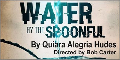 """""""Water by the Spoonful"""""""