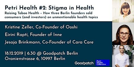 Petri Health #2: Stigma in Health