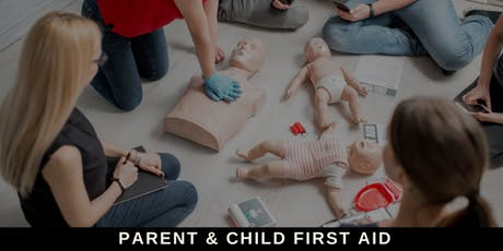 Parent & Child First Aid tickets
