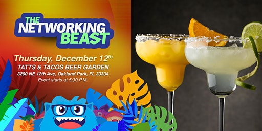 The Networking Beast - Come & Network With Us (Tatts & Tacos) Oakland Park