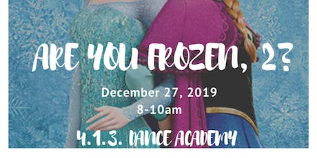 Are You Frozen, 2? tickets