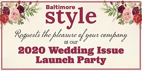 Baltimore Style Wedding Issue 2020 Launch Party tickets