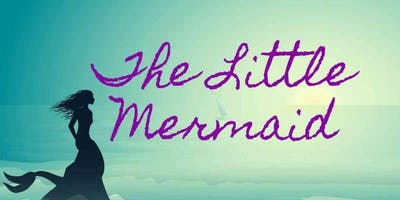 The Little Mermaid - Sunday, March 22nd @ 12:30PM