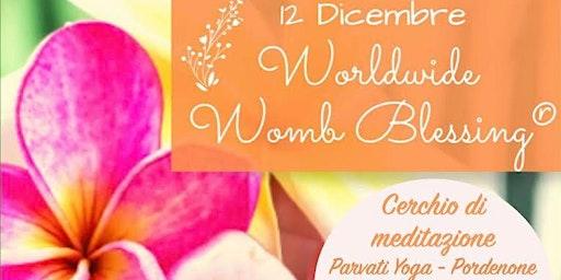 Worldwide Womb Blessing - Benedizione del Grembo - Dicembre 2019 PORDENONE