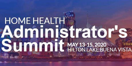 Home Health Administrator's Summit (ahm) tickets
