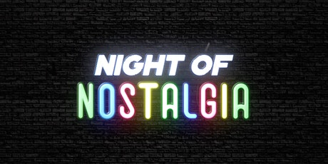 Night Of Nostalgia - Benefiting PATH tickets