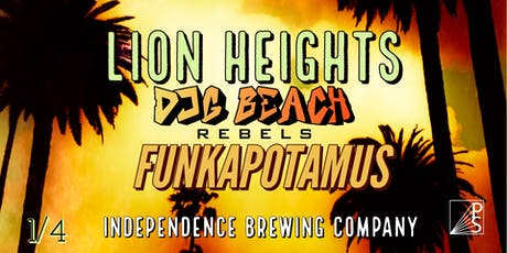 Lion Heights/Dog Beach Rebels/Funkapotamus At Independence Brewing Co. tickets