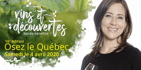 Vins et découvertes - Osez le Québec billets