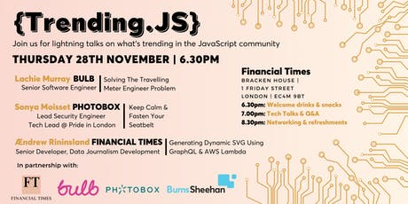 Trending.JS - A JavaScript event with The Financial Times & Bulb Energy tickets