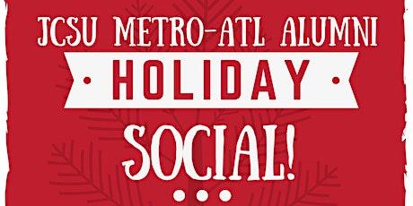 2nd Annual JCSU Metro Atlanta Alumni Holiday Social tickets