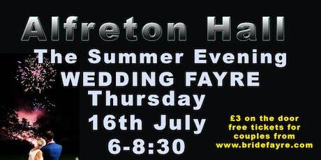 Alfreton Hall Summer fun Wedding Fayre tickets