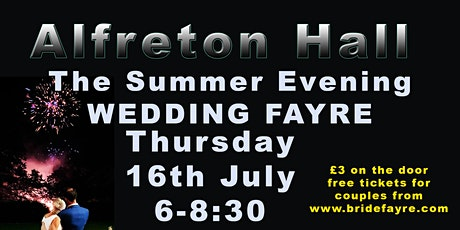 Alfreton Hall Summer fun Wedding Fayre tickets