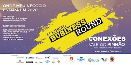 6ª BUSINESS ROUND - Vale do Pinhão - CONEXÕES