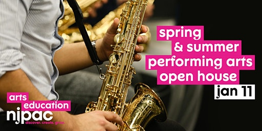 Open House! Spring & Summer Performing Arts at NJPAC