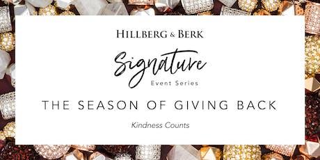 Hillberg & Berk Signature Event Series   The Season of Giving Back tickets