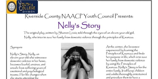 Riverside County NAACP Youth Council Presents Nelly's Story