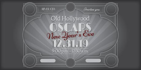 New Year's Eve 2019: Old Hollywood Oscars tickets