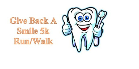 Give Back A Smile 5k Run/Walk tickets