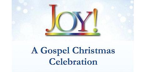 Joy!  A Gospel Christmas Celebration tickets