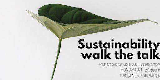 Sustainability - Walk the talk