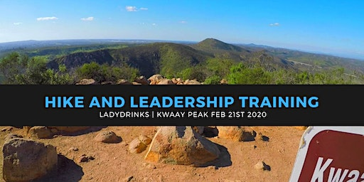 LADYDRINKS SAN DIEGO: HIKE KWAAY PEAK AND LEADERSHIP TRAINING