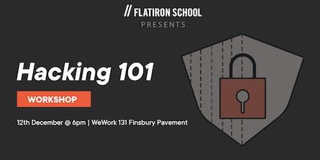 Hacking 101: Workshop | London tickets