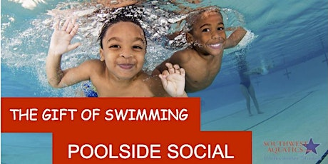 The Gift of Swimming 2020 Pool Side Social tickets