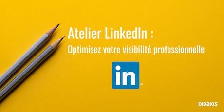 Atelier LinkedIn : optimisez votre visibilité professionnelle billets