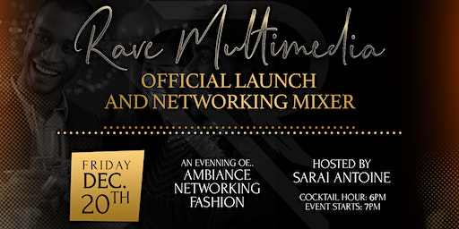 Rave Multimedia Launch