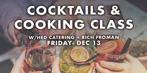 Cooking  and Cocktails Class