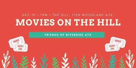 Friends of Riverside Presents: Movies on the Hill - Christmas Edition tickets