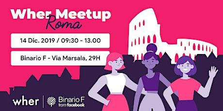 Wher Meetup Roma biglietti