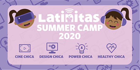 Latinitas - Power Chica Summer Camp 2020 tickets