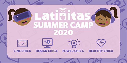 Latinitas - Power Chica Summer Camp 2020