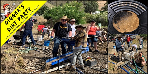 Digger's Dirt Party: Gold Mining Common Dig at Burnt River Gold Camp, OR