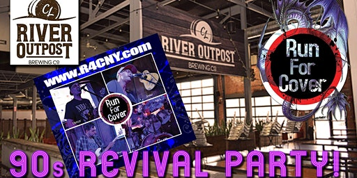 90's Revival Party! With Run for Cover