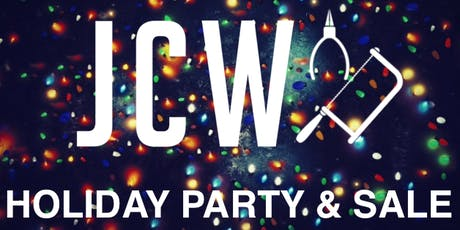 JCW Holiday Party and Sale! tickets