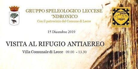 Visita al Rifugio Antiaereo di Lecce 15.12.2019 biglietti