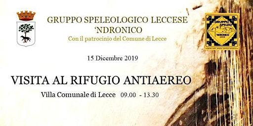 Visita al Rifugio Antiaereo di Lecce 15.12.2019