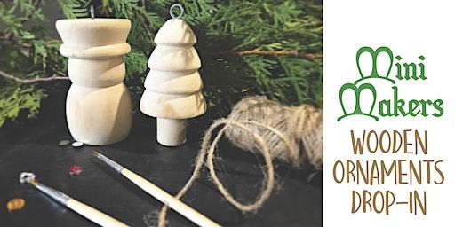 Wooden Ornaments: Mini Maker