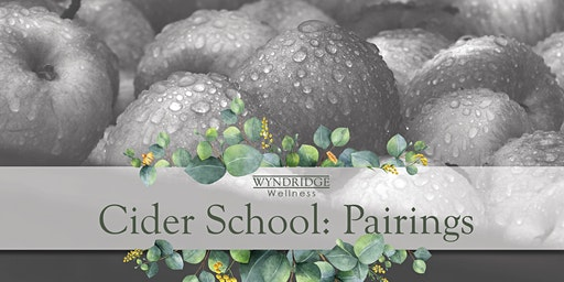 March's Cider School: Pairings
