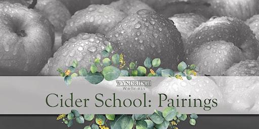 February's Cider School: Pairings