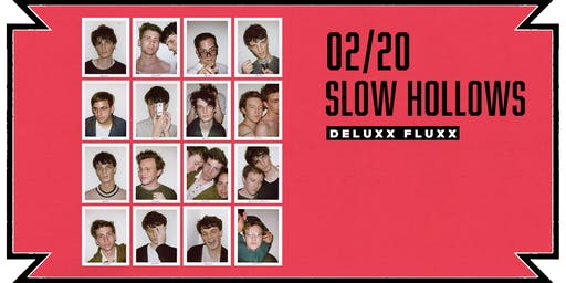 Slow Hollows