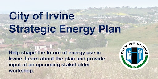 City of Irvine Strategic Energy Plan Stakeholder Workshop #2