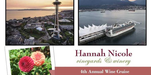 7 Night Northwest Cruise with Hannah Nicole Winery